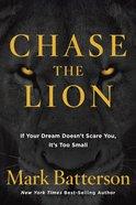 Chase the Lion Hardback