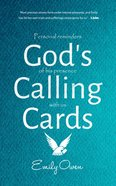 God's Calling Cards: Personal Reminders of His Presence With Us Paperback