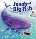 Bible Stories: Jonah and the Big Fish Paperback