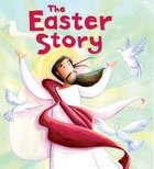The Easter Story (My First Bible Stories Series) Paperback