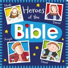 Heroes of the Bible: Noah, Daniel, Joseph and David Hardback