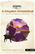 A Kingdom Established (Babies & Toddlers Leader Guide) (#04 in The Gospel Project For Kids 2015-18 Series) Paperback