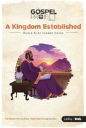 A Kingdom Established (Older Kids Leader Guide) (#04 in The Gospel Project For Kids 2015-18 Series)
