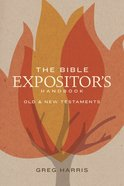 The Bible Expositor's Handbook Paperback