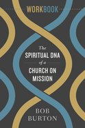 The Spiritual DNA of a Church on Mission - Workbook eBook