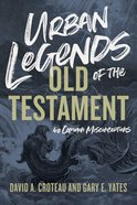 Urban Legends of the Old Testament: 40 Common Misconceptions Paperback