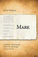 Mark (Exegetical Guide To The Greek New Testament Series) eBook
