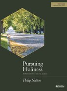 Pursuing Holiness: Applications From James (Bible Study Book) Paperback