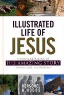 Illustrated Life of Jesus Paperback