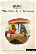 Church on Mission the (Preschool Leader's Guide) (#10 in The Gospel Project For Kids 2015-18 Series) Spiral