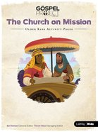 The Church on Missions (Older Kids Activity Pages) (#10 in The Gospel Project For Kids Series) Paperback