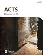 Acts Chapters 16-28 (Bible Study Book) (Explore The Bible Series) Paperback