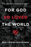 For God So Loved the World: A Blueprint For Kingdom Diversity Paperback