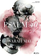Psalm 40: Crying Out to the God Who Delights to Rescue Us (8 Sessions) (Bible Study Book) Paperback