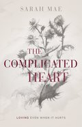 The Complicated Heart eBook