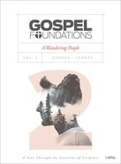 A Wandering People (Bible Study Book) (#02 in Gospel Foundations Series) Paperback