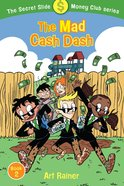 The Mad Cash Dash (#02 in Secret Slide Money Club Series) Paperback