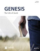 Genesis 27-33 - the Life of Jacob (Bible Study) (Explore The Bible Series) Paperback