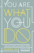 You Are What You Do eBook