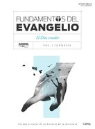 Fundamentos Del Evangelio Gospel Foundations Bible Study Book Vol. 1 (Vol. 1) Paperback