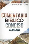 Comentario Biblico Conciso Holman (Holman Concise Bible Commentary) Hardback