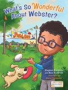 What's So Wonderful About Webster? Hardback