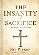 The Insanity of Sacrifice eBook