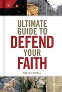 Ultimate Guide to Defend Your Faith Hardback