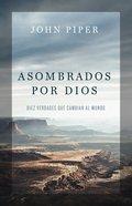 Asombrados Por Dios eBook