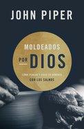 Moldeados Por Dios eBook