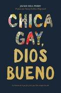 Chica Gay, Dios Bueno eBook