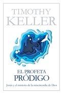 El Profeta Prdigo eBook