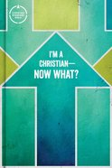 CSB I'm a Christian -Now What? Bible For Kids Hardback