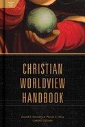 Christian Worldview Handbook Hardback