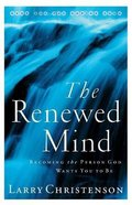 The Renewed Mind Paperback