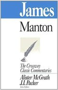 James (Crossway Classic Commentaries Series) Paperback