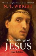 The Challenge of Jesus Paperback
