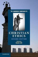 The Cambridge Companion to Christian Ethics Paperback