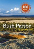 Bush Parson (Black And White Edition) Paperback