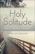 Holy Solitude eBook