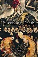 Surviving Death Paperback