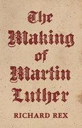 The Making of Martin Luther Paperback