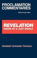 Revelation: Vision of a Just World Paperback