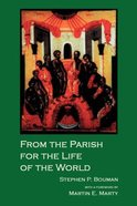 From the Parish For the Life of the Word Paperback