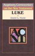 Luke (Augsburg Commentary On The New Testament Series) Paperback
