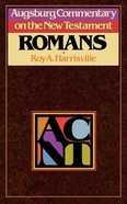 Romans (Augsburg Commentary On The New Testament Series) Paperback