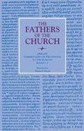 Origen: Commentary on the Epistle to the Romans, Books 1-5 (Fathers Of The Church Series) Paperback