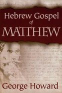 Hebrew Gospel of Matthew Paperback