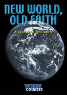 New World, Old Faith (Course Booklet) (York Courses Series)