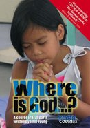 Where is God...? (Course Booklet) (York Courses Series) Booklet